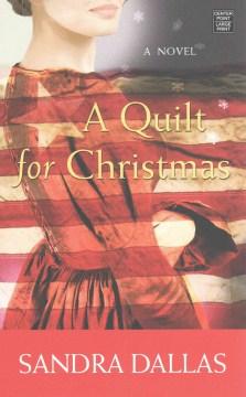 A quilt for Christmas - Sandra Dallas