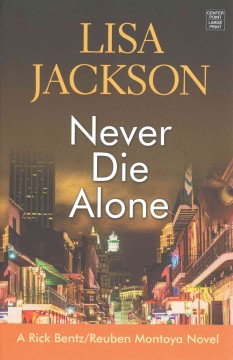 Never die alone - Lisa Jackson