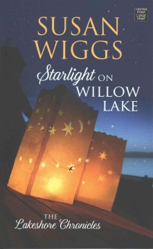 Starlight on Willow Lake - Susan Wiggs