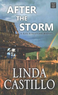 After the storm - Linda Castillo