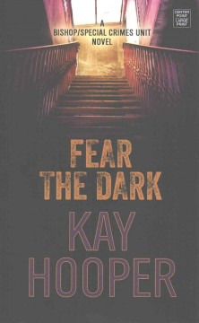 Fear the Dark - Kay Hooper