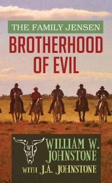 Brotherhood of Evil - William W.; Johnstone Johnstone