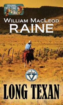 Long Texan - William MacLeod Raine