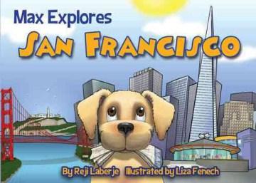 Max explores San Francisco - Reji Laberje