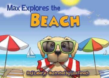 Max explores the beach - Reji Laberje