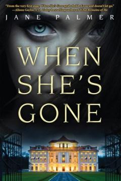 When She's Gone - Jane Palmer