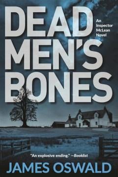 Dead Men's Bones - James Oswald