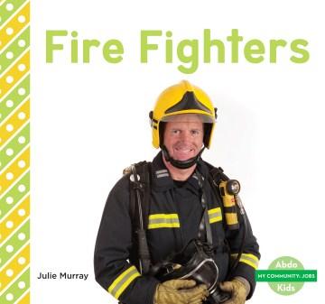 Firefighters - Julie Murray