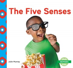 The five senses - Julie Murray