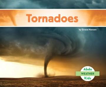 Tornadoes - Grace Hansen