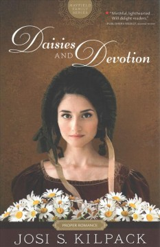 Daisies and Devotion - Josi S Kilpack