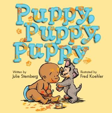 Puppy, puppy, puppy - Julie Sternberg