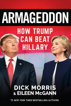 Armageddon : the battle to stop Obama's third term - Dick Morris