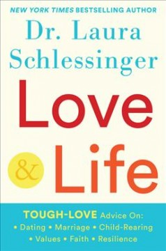 Love and Life - Laura Schlessinger