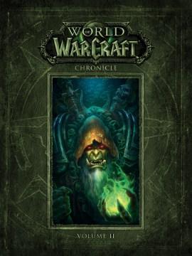 World of Warcraft chronicle. Volume II - Chris Metzen