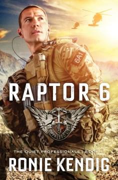 Raptor 6 - Ronie Kendig