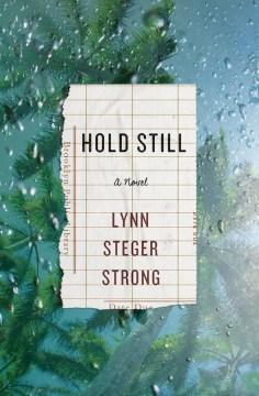 Hold still - Lynn Steger Strong