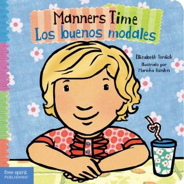 Manners time = los buenos modales - Elizabeth Verdick