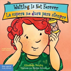 Waiting is not forever = La espera no dura para siempre - Elizabeth Verdick