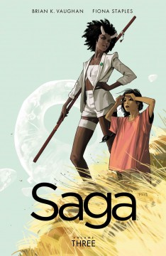Saga, volume 3. Issue 13-18 - Brian K Vaughan