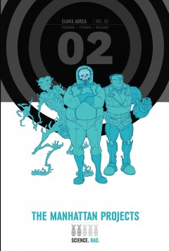 The Manhattan projects. Issue 11-20 - Jonathan Hickman