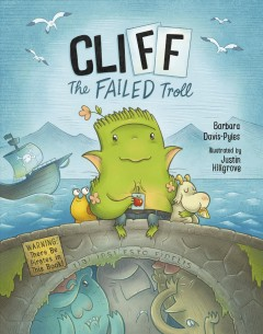 Cliff the failed troll (warning: there be pirates in this book!) - Barbara Davis-Pyles