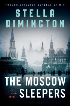The Moscow Sleepers - Stella Rimington