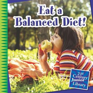 Eat a balanced diet! - Katie Marsico