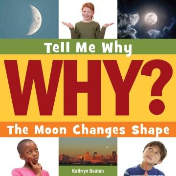 The moon changes shape - Kathryn Beaton