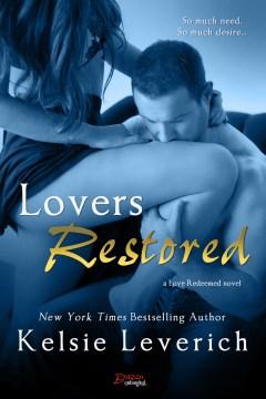 Lovers restored : a Lovers redeemed novel - Kelsie Leverich