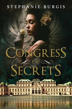 Congress of Secrets - Stephanie Burgis