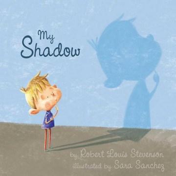 My shadow - Robert Louis Stevenson