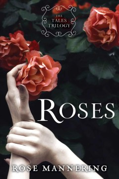 Roses - Rose Mannering