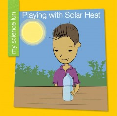 Playing with solar heat - Brooke Rowe