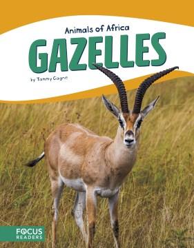 Gazelles - Tammy Gagne