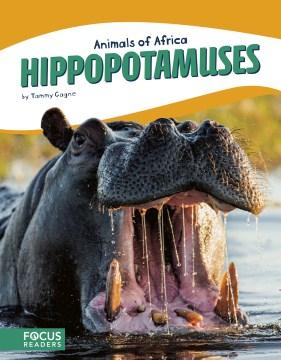 Hippopotamuses - Tammy Gagne