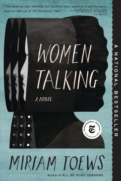 Women talking : a novel - Miriam Toews