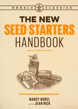 The New Seed-Starters Handbook - Nancy Bubel