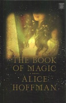 Book of Magic - Alice Hoffman