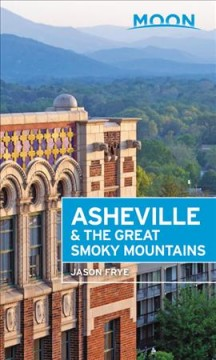 Moon Asheville & the Great Smoky Mountains - Jason Frye