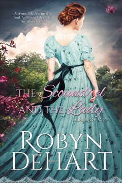 The scoundrel and the lady - Robyn DeHart