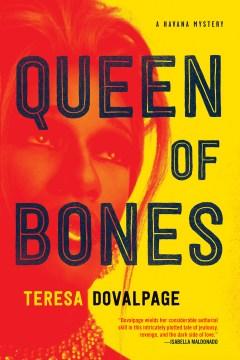 Queen of Bones - Teresa Dovalpage