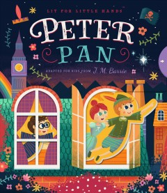 Peter Pan : adapted for kids from J M Barrie - Brooke Jorden