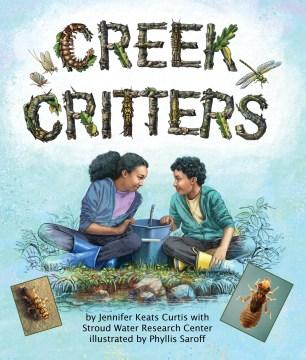 Creek critters - Jennifer Keats Curtis