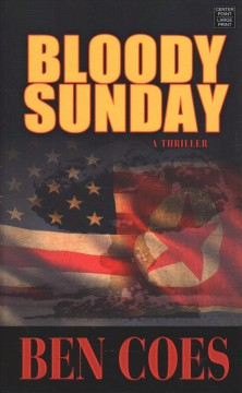 Bloody Sunday - Ben Coes