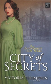City of secrets - Victoria (Victoria E.) Thompson