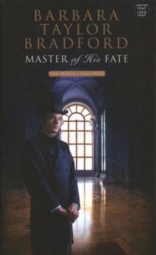 Master of his fate - Barbara Taylor Bradford
