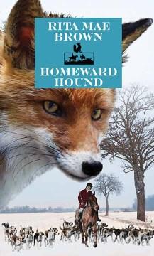 Homeward hound : a novel - Rita Mae Brown