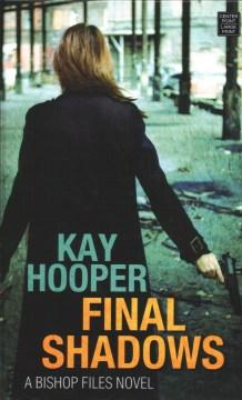 Final shadows - Kay Hooper