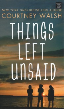 Things left unsaid - Courtney Walsh